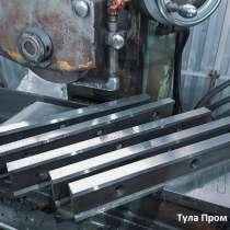 Гильотинные ножи 510 60 20мм для гильотинных ножниц СТД в Мо, в Нижнем Новгороде