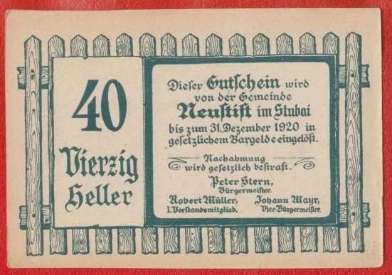 Австрия Нойштифт Штубайталь нотгельд 40 геллеров